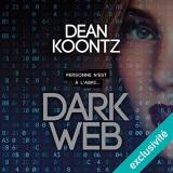 Dark Web [Téléchargement audio]