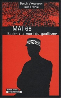 Mai 68 : Baden : la mort du gaullisme