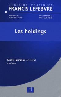Les holdings : Guide juridique et fiscal