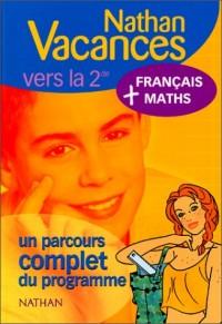 Nathan vacances compact : Maths - Français, de la 3e vers la 2nde