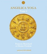 Angelica Yoga : Tome 2