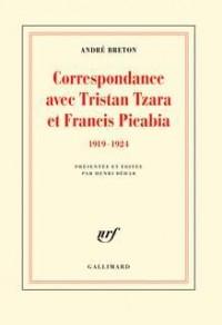 Correspondance avec Tristan Tzara et Francis Picabia: (1919-1924)