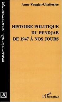 Histoire politique du pendjab de 1947 a nos jours