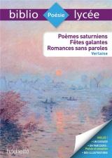 Poèmes saturniens, fêtes galantes, romances sans paroles (Verlaine) [Poche]