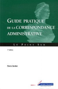 Guide pratique de la correspondance administrative