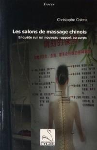 Les salons de massage chinois : Enquête sur un nouveau rapport au corps