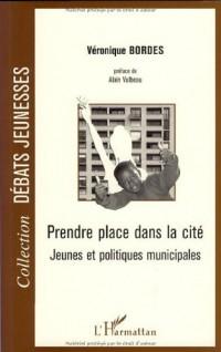 Prendre place dans la cité : Jeunesse et politiques municipales