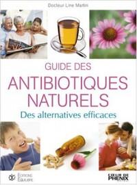 Guide des antibiotiques naturels : Des alternatives efficaces