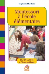 Pedagogie Montessori en Primaire (la)