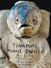 Miquel Barcelo: Terramare