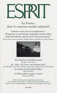 Esprit, N° 6 : La France dans le nouveau monde industriel