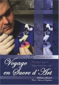 Voyage en sucre d'art : Edition français-anglais-italien