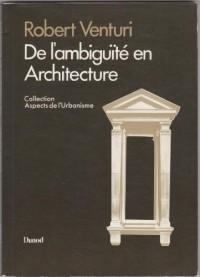 De l'ambiguïté en Architecture