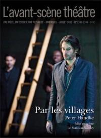 L'Avant-scène théâtre, N° 1345-1346 : Par les villages