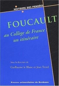 Foucault au Collège de France : un itinéraire