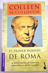 El Primer Hombre De Roma