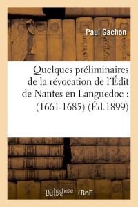Quelques Prel Edit de Nantes  ed 1899