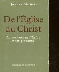 De l'?glise du Christ, la personne de l'Eglise et son personnel