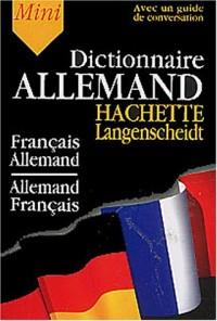 Mini-Dictionnaire Français/Allemand Allemand/Français (Guide de conversation inclus)