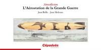 L'Aérostation de la Grande Guerre