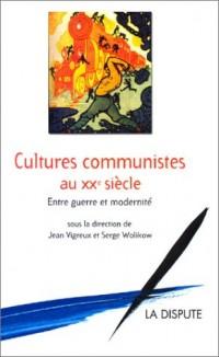 Cultures communistes au XXe siècle : Entre guerre et modernité