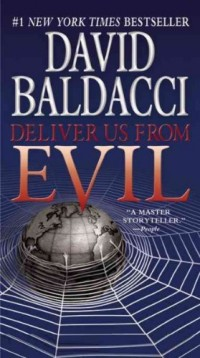 (Deliver Us from Evil) By Baldacci, David (Author) Mass market paperback on (01 , 2011)