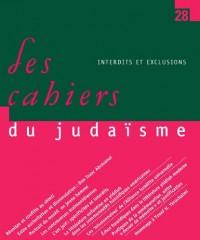 Les Cahiers du judaïsme 28 : Interdits et exclusions