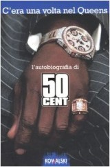 50 Cent. C'era una volta nel Queens