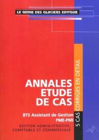 Annales études de cas bts assistant de gestion pme pmi gestion administrative