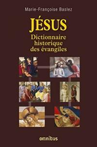 Jésus - Dictionnaire historique des évangiles