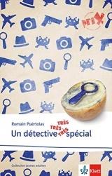 Un détective très très très spécial: Französische Lektüre für das 6. und 7. Lernjahr. Lektüre