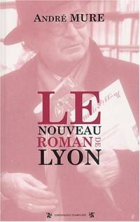 Le nouveau roman de Lyon