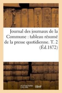 Journal des Journaux Commune  T2  ed 1872