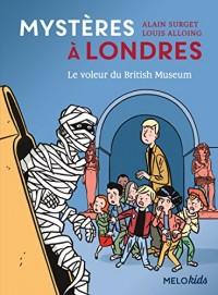 Mystères à Londres, Tome 1 : Le voleur du British Museum