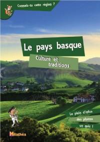 Le pays basque, culture et traditions