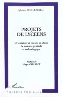 Projets de lyceens. orientation et projets en classe de seconde generale et