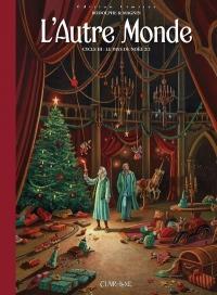 L'autre Monde - Cycle 3 - tome 2 Le pays de Noël - Edition limitée (02)