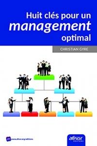 Huit clés pour un management optimal