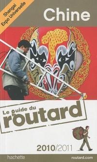 Guide du Routard Chine (+ Hong Kong) 2010/2011