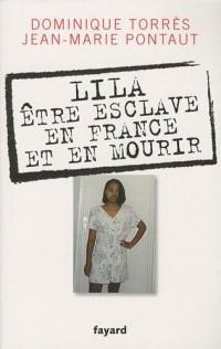 Lila, être esclave en France et en mourir