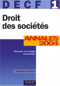 DECF numéro 1 : Droit des sociétés : Annales 2004