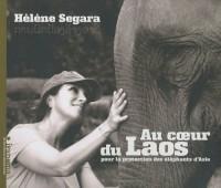 Au coeur du Laos : Pour la protection des éléphants d'Asie