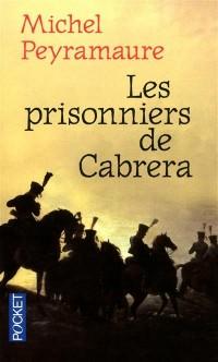 PRISONNIERS DE CABRERA