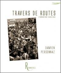 Travers de routes - l'Humanitaire cahin-caha
