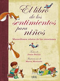 El libro de los sentimientos para niños/ The Book of Feelings for Children