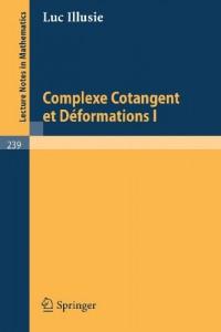 Complexe Cotangent et Déformations I