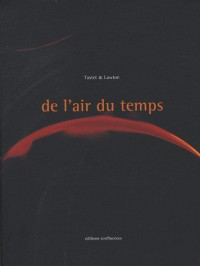 De l'air du temps : Tome 1, Extraits d'archives Tastet & Lawton : 1900-1944
