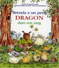 Brenda a un petit dragon dans son sang
