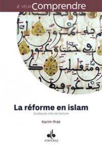 Réforme en islam : Quelques clés de lecture (La)