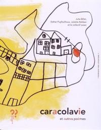 Caracolavie et autres poèmes